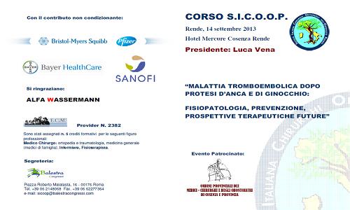 Corso SICOOP – Malattia tromboembolica dopo protesi d'anca e di ginocchio: fisiopatologia, prevenzione, prospettive terapeutiche future