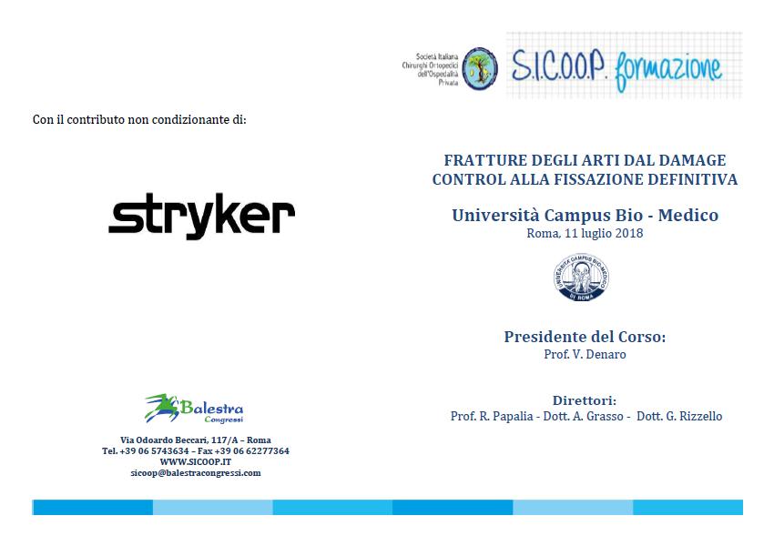 Roma, 11 luglio 2018 – FRATTURE DEGLI ARTI DAL DAMAGECONTROL ALLA FISSAZIONE DEFINITIVA